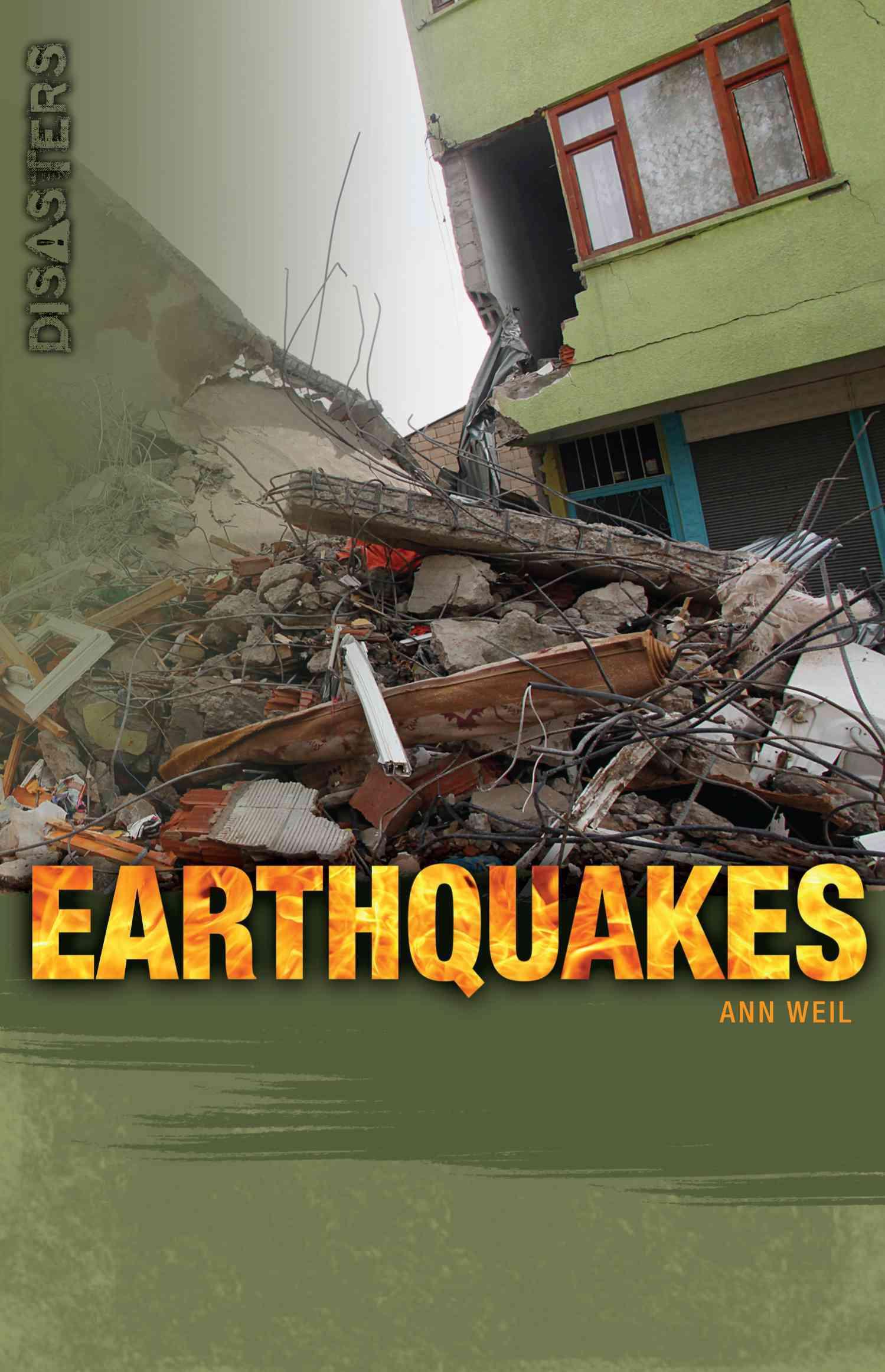 Earthquakes By Weil, Ann
